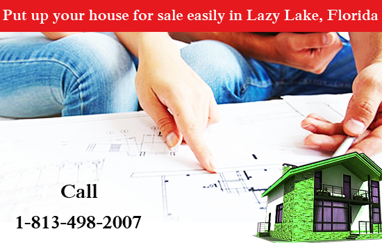Put up your house for sale easily in Lazy Lake, Florida