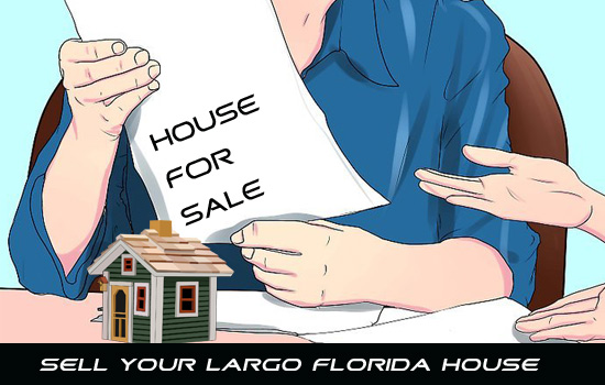 Sell your Largo Florida house today for fair market value