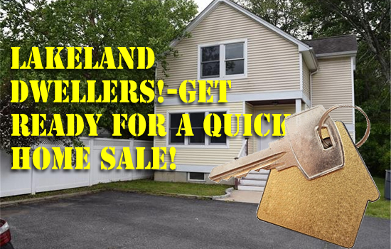 Lakeland dwellers!-Get ready for a quick Home sale!