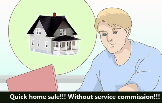 Quick home sale!!! Without service commission!!!