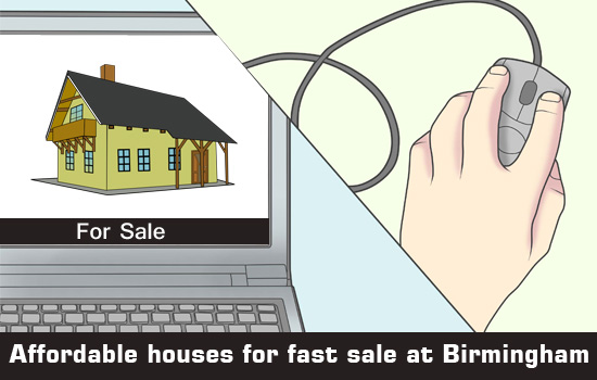 Find affordable houses for fast sale at Birmingham